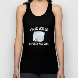 I Was Water Unisex Tank Top