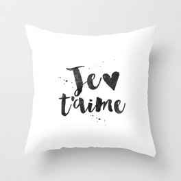 FRENCH WALL DECOR, Je T'aime,I Love You,French Quote,French Saying,Love Quote,Love Art,Gift For Her, Throw Pillow