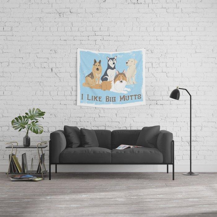 I Like Big Mutts Wall Tapestry