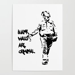 Blank Walls Are Criminal Poster