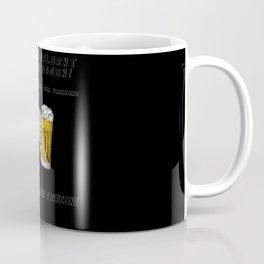 No to ONE Beer German Coffee Mug