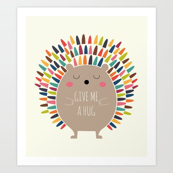 Discover the motif GIVE ME A HUG by Andy Westface as a print at TOPPOSTER