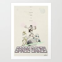 space dandy Art Prints featuring Space Dandy by Edward J. Moran II