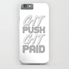 Git Push Git Paid Humor ASCII and Git Lover Coding Humor Programmer Gift iPhone Case