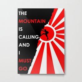 Sporta Thea Mountaina Is Calling Metal Print