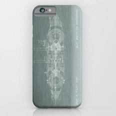 Run a Tight Ship Slim Case iPhone 6s