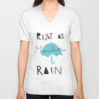 manchester V-neck T-shirts featuring Right as Manchester rain. by Mary Naylor