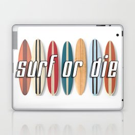 Surf or Die Laptop & iPad Skin