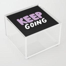 Keep Going Acrylic Box