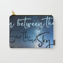 In Between the Earth and Sky Carry-All Pouch