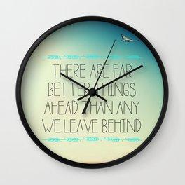 Better Things Wall Clock