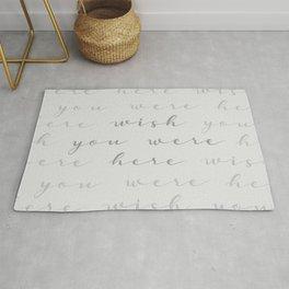 """WISH YOU WERE HERE"" // Gray Calligraphy Art Rug"