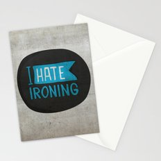 I hate ironing! Stationery Cards