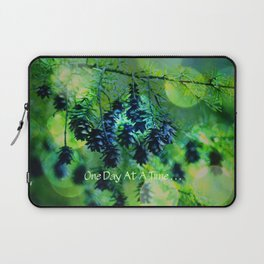 One Day At A Time . . . Laptop Sleeve