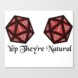 Yep They're Natural 1 Canvas Print