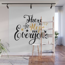 There is a Hope for Everyone - Black and gold brush pen lettering. Wall Mural