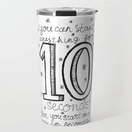10 seconds Travel Mug
