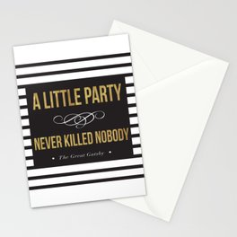 A little party never killed nobody Stationery Cards