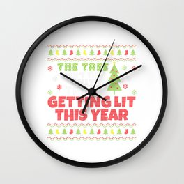 Beer Wine Alcohol Ugly Christmas Tree Not Only Getting Lit T-Shirt Wall Clock