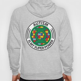 Autism is my superpower Hoody