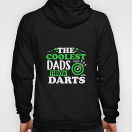 The Coolest Dads Throw Darts - Dart Player Shirt Hoody