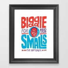 Biggie Smalls for Mayor Framed Art Print