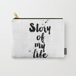 "One Direction quote from the song title ""Story of my life"" Carry-All Pouch"