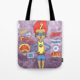 Anyone Can Change The World Tote Bag