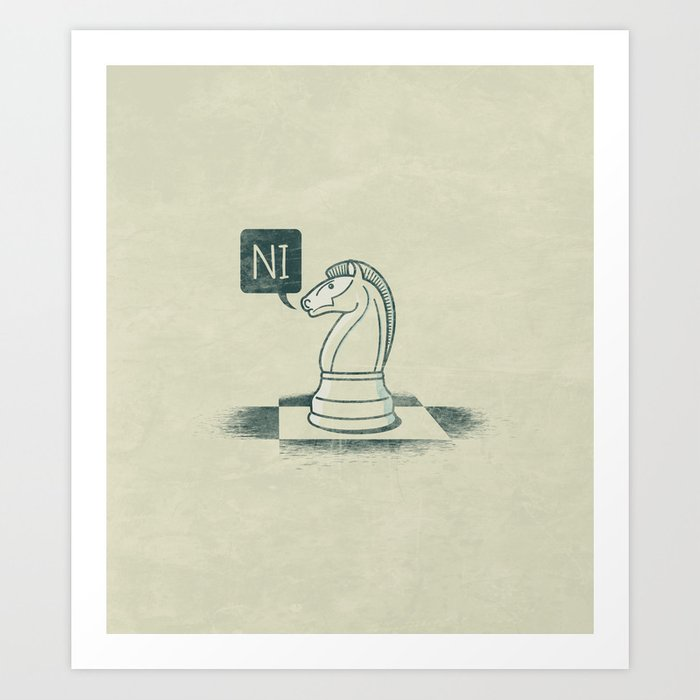 The Knight Who Said Ni Art Print