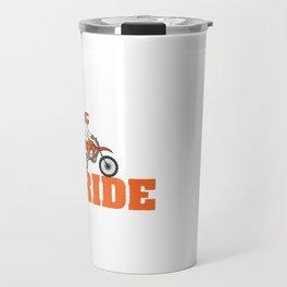 "A Cool Motocross Tee For Riders Saying ""East Sleep Ride Repeat"" T-shirt Design Motorbike Ride Drive Travel Mug"