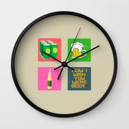 How I Wish You Were A Beer Wall Clock