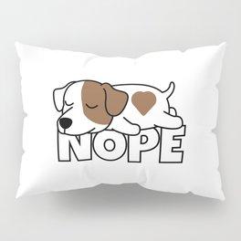 Nope Jack Russell Terrier Pillow Sham