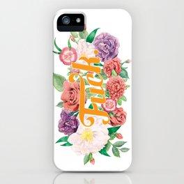 Profanity Flowers #1: F*CK iPhone Case