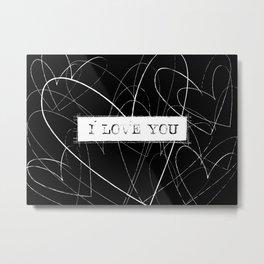I Love You Word Art Metal Print