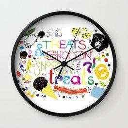 Treats and snoozin'. Snoozin' and treats. Wall Clock