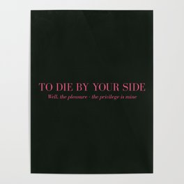 To Die By Your Side Poster