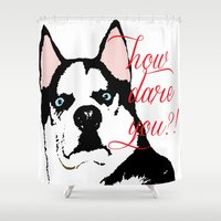 husky Shower Curtains featuring Offended Husky by ElmWood Grove