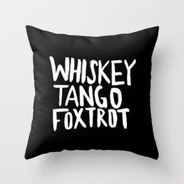 Whiskey Tango Foxtrot x WTF Throw Pillow