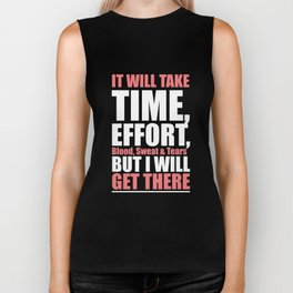 Lab No. 4 - It Will Take Time, Effort, Blood, Sweat & Tears Gym Motivational Quotes Poster Biker Tank