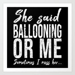 Ballooning funny sports gift Art Print