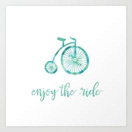 Enjoy the Ride - Aqua Art Print