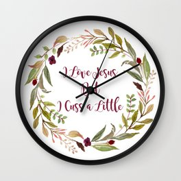 I Love Jesus, But I Cuss A Little Wall Clock