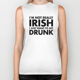 I'm not Irish, I just want Biker Tank