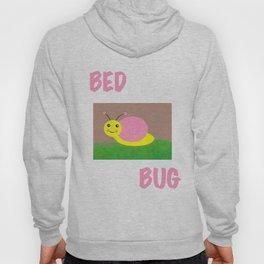 bed bug again Hoody