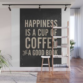 Happiness is a cup of coffee and a good book, vintage typography illustration, for libraries, pub Wall Mural
