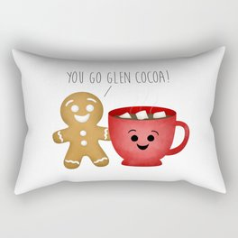 You Go Glen Cocoa! Rectangular Pillow