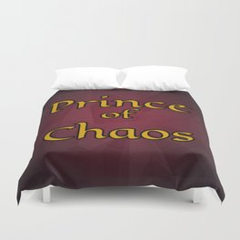 Prince of Chaos Duvet Cover