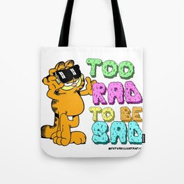 Too Rad to be Sad Garfield the Cat Tote Bag