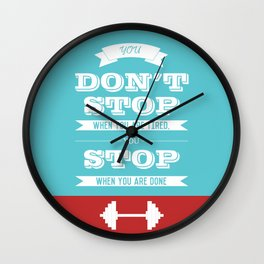 Lab No.4 - You don't stop when you are tired you stop Gym Quotes poster Wall Clock