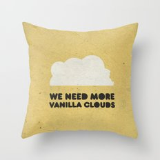 We need more vanilla clouds. Throw Pillow